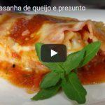 Receita muito facil- lasanha de queijo e presunto