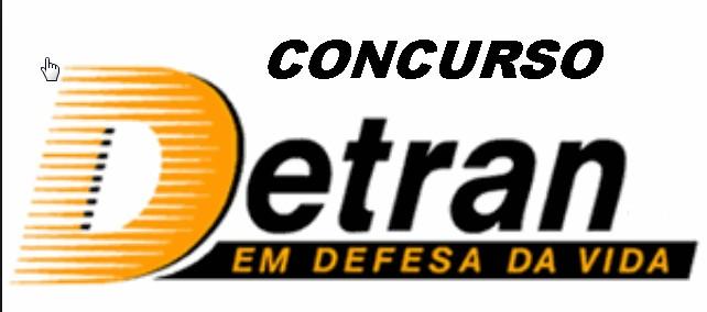 Concurso publico -DETRAN 2016-Os cargos e as remunerações desse órgão são muito desejadas e concorridas