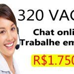 Vagas para atendimento em CHATS ONLINE (Salário R$1.980,00)  – Veja como se Participar