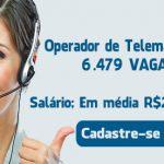 6.479 vagas de emprego para Operador de Telemarketing