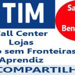 Operadora TIM está contratando… Veja as vagas