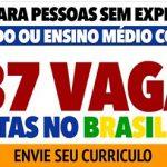 237 Vagas para todo Brasil • Sem Experiência – ENVIE SEU CURRICULO