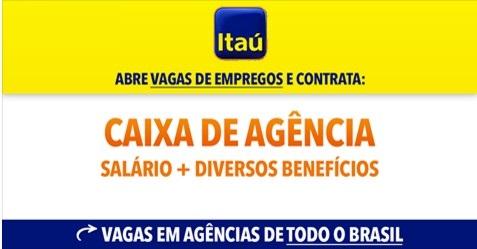 Itaú: Vagas Abertas para Caixas de Agência
