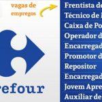 Carrefour vagas abertas para: Jovem Aprendiz, Auxiliar de Drogaria, Repositor, Frentista, Encarregado, Caixa