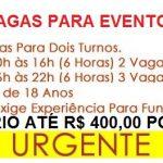 Vagas temporárias para Eventos de Final de ano, até R$ 400,00 por dia