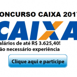 CONCURSO CAIXA 2017 PARA NÍVEL MÉDIO! SALÁRIOS DE ATÉ R$ 3.625,39