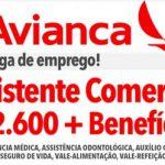 Vagas na Avianca Ass. Comercial R$ 2.600,00 + Benefícios