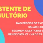 CONTRATA-SE ASSISTENTE DE CONSULTÓRIO PARA INICIO IMEDIATO