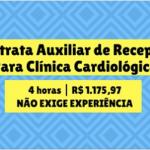 CONTRATA-SE: AUXILIAR DE RECEPÇÃO – 3 VAGAS PARA AMBOS OS SEXOS