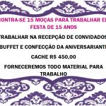 CONTRATA-SE 5 MOÇAS PARA TRABALHAR EM FESTA DE 15 ANOS