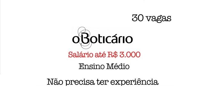 Contrato O Boticário: Salário até R$ 3.000 Ensino Médio