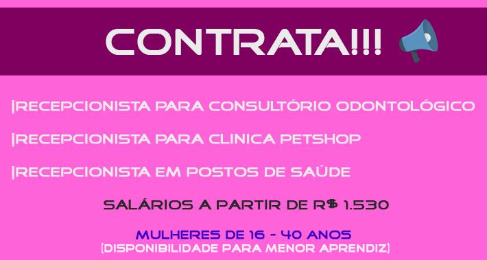 CONTRATO RECEPCIONISTA PARA CONSULTÓRIO ODONTOLÓGICO, CLINICA DE PETSHOP E POSTO DE SAÚDE