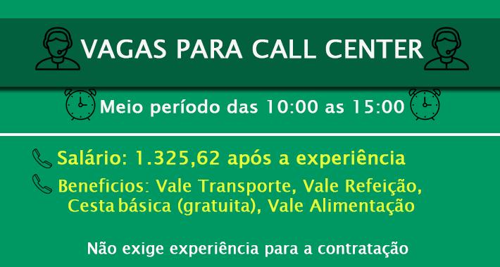 VAGAS PARA ATENDENTE DE CALL CENTER: SALÁRIO 1.325,62 + BENEFÍCIOS – NÃO É NECESSÁRIO EXPERIÊNCIA