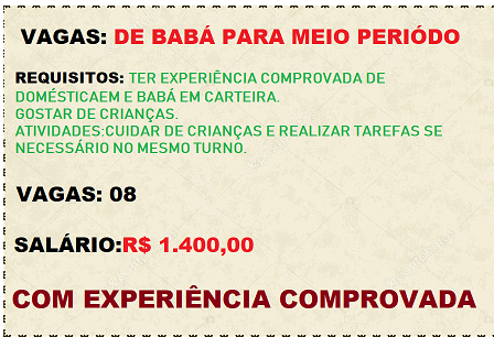 Contrata – se Babá – Vaga para meio período. Salário de R$ 1.400,00.