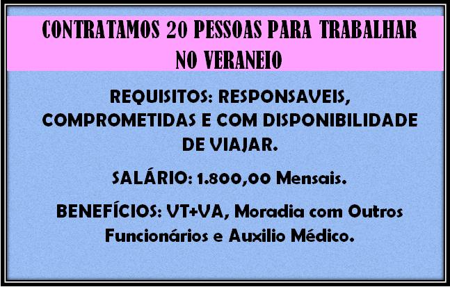 CONTRATAMOS 20 PESSOAS DE AMBOS OS SEXOS PARA TRABALHAR NO VERANEIO EM PRAIAS