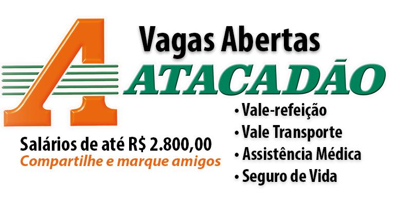 Vagas abertas no atacadão salários até R$ 2.800,00