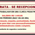 Contrata Recepcionista para Trabalhar em uma Clinica Pediátrica – somente seis horas por dia.