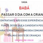 Contrata-se Babá Com Urgência Para Passar o Dia- Salário R$ 1.350,00