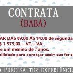 CONTRATA – SE BABÁ – Trabalhar das 09:00 ás 15:00 de Segunda á Sexta. Salário: R$1.575,00